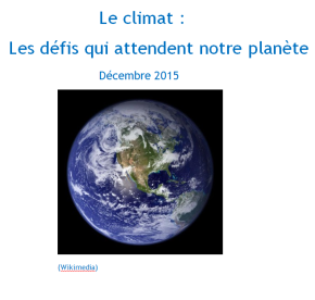 Le climat : les défis qui attendent notreplanète