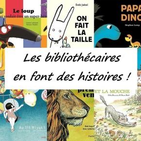 Les bibliothécaires en font des histoires!