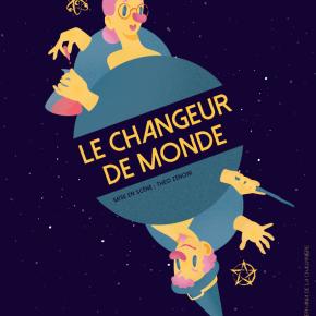 Le Changeur de monde : spectacle jeunepublic